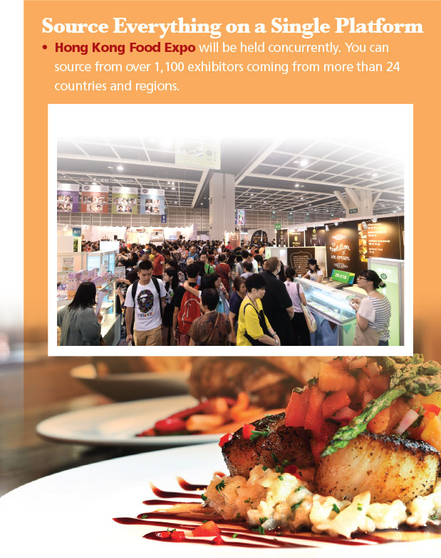 Source Everything on a Single Platform. Hong Kong Food Expo will be held concurrently.